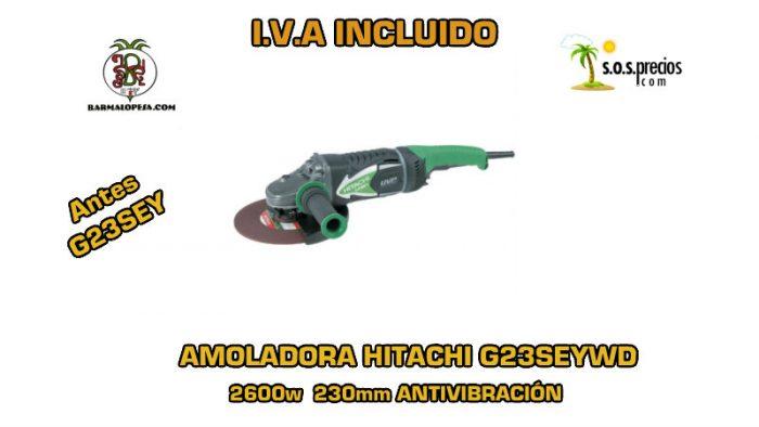 Amoladora Hitachi G23SEYWD Antivibración 2600w 230mm