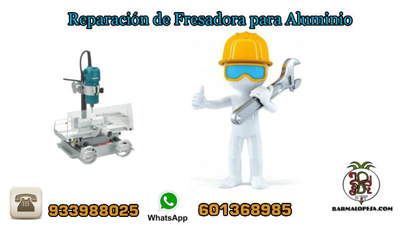 Reparación-de-Fresadora-para-Aluminio